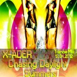 X-ADER - Chasing Daylight Summers (Trance Mix 2012)