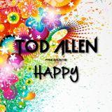 Tod Allen presents Happy