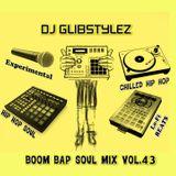 DJ GlibStylez - Boom Bap Soul Mix Vol.43 (Chilled Hip Hop Soul & Lo-Fi Beats)