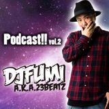 Podcast!! Vol.2 mixed by DJ FUMI a.k.a 23 BEATZ
