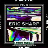 L'Affaire Musicale Mix Series Vol.15 - ERIC SHARP