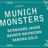 """Bernhard  Jakob - """"Munich Monsters"""" Palais - München, 18.08.2017 (00-00 - 04-00 Uhr)"""