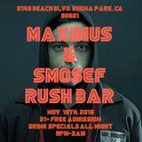Smosef Live @Rush Bar 11/18/2016