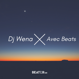Dj Wena X Avec Beats | BeaterTape | Beater.gr