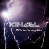 Kinzel - #ElectroHouseIgnition EP 01