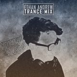 Ethan Andrew Trance Mix