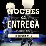 NOCHES DE ENTREGA N°29_21-04-2013