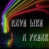 Houston we've got a Problem Vol. 1 - Rave Like A Freak