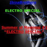 Summer Of Madness #1 ** ELECTRO SPECIAL **