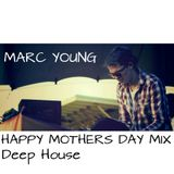 Marc Young - Happy Mothers Day Mix