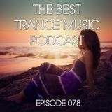 The Best Trance Music Podcast 078