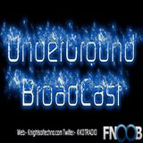 UnderGround BroadCast May 2016