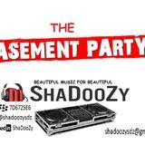 THE BASEMENT PARTY - DJ ShaDooZy