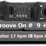 Groove On # 9+ September 17 2016 Acxit Web Radio Dj RobO