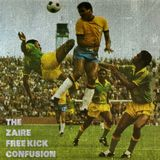 THE ZAIRE FREE KICK CONFUSION