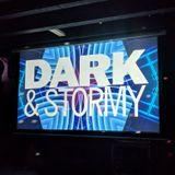 Dark & Stormy 02-22-19 Set 1