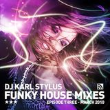 Karl Stylus - House Sessions (Episode 15)