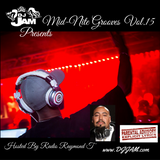 MID-NITE GROOVES VOL.15 (HOSTED by RADIO RAYMOND T)