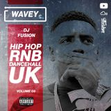 #Wavey 05 | New Hip Hop RnB Afro Dancehall UK Urban songs.