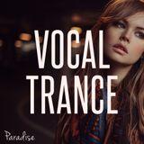 Paradise - Vocal Trance Top 10 (June 2017)