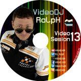 VideoDJ RaLpH - VideoSesion Vol 14 (Comercial Set) 2014