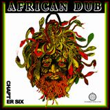 African Dub (Tribute to the Mighty Two)