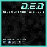 D.E.D presents: Fat Badger Podcast - MREG Web Radio Show 13.04.16