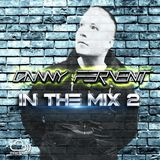 Danny Fervent In The Mix 2