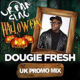 @DougieFreshDJ - Urban Slag 27.10.18 Halloween Promo Mix [UK Hip Hop & R&B]