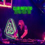Club Infektio 2018/03/30 Dj set   Electro-industrial