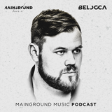 Belocca: Mainground Music Podcast #45 @ Dj SoundPro