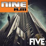 Nine A.M - Five----- Hipnotic Jazz x DING