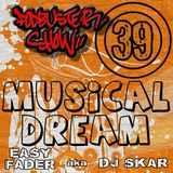 DJ SKAR podbuster show 39 - musical dream