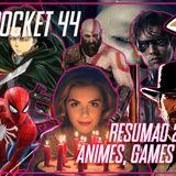 Geek Pocket 44 - Resumão 2018 Pt 1 - Animes, Games e Séries