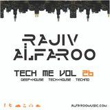 Rajiv Alfaroo-TECH ME Vol.26 [TECH-HOUSE]