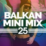 Balkan Mini Mix 25