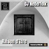 Radio & Podcast : DJ Nederfolk : Raison d'Etre / Dark Ambient special