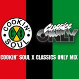 Cookin Soul x Classics Only Mix