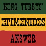 Epimenides - King Tubbys' Answer Vol. 3 [250311]