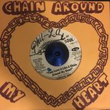 Chain Around My Heart - 45 mix