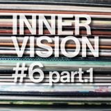 INNERVISION #6 part.1 with  JB COUDER / KÊTU RECORDS / OGUN FERRAILLE