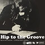 Hip to the Groove -CAROLE KING classics-
