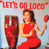 Let's Go Loco!