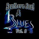 Southern Soul & Blues Vol 2 @DjBlue