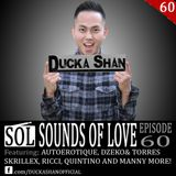 Ducka Shan- Sounds of Love 60 Feb 16th 2016