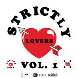RockersNYC, House of Marley, and Kinfolk Present - Strictly Lovers Vol. 1