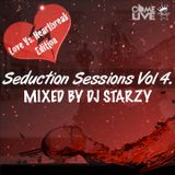 Seduction Sessions Vol 4 mixed by @DJStarzy | #ComeLiveMusic #SeductionSession #SSV4