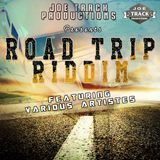 ROAD TRIP RIDDIM (JOE TRACK PRODUCTIONS)
