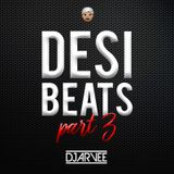 #DESIBEATS PART 3 mixed by @DJARVEE