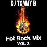 DJ Tommy B - Hot Rock Mix Vol 3 (Section Rock Mixes)